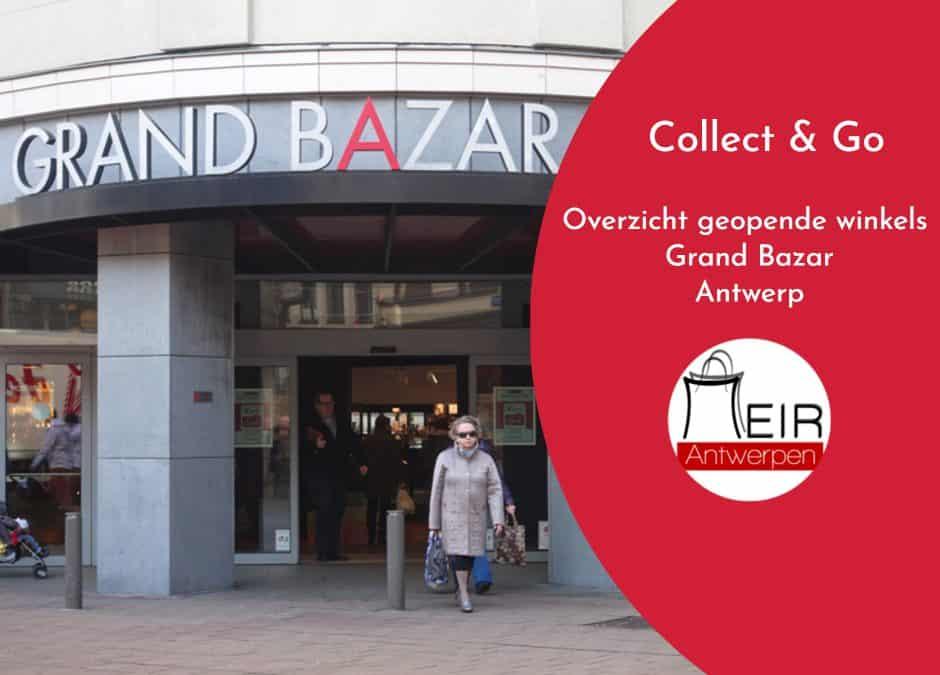 Overzicht geopende winkels Grand Bazar